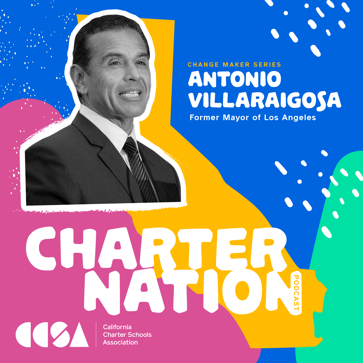 CharterNation_Villaraigosa