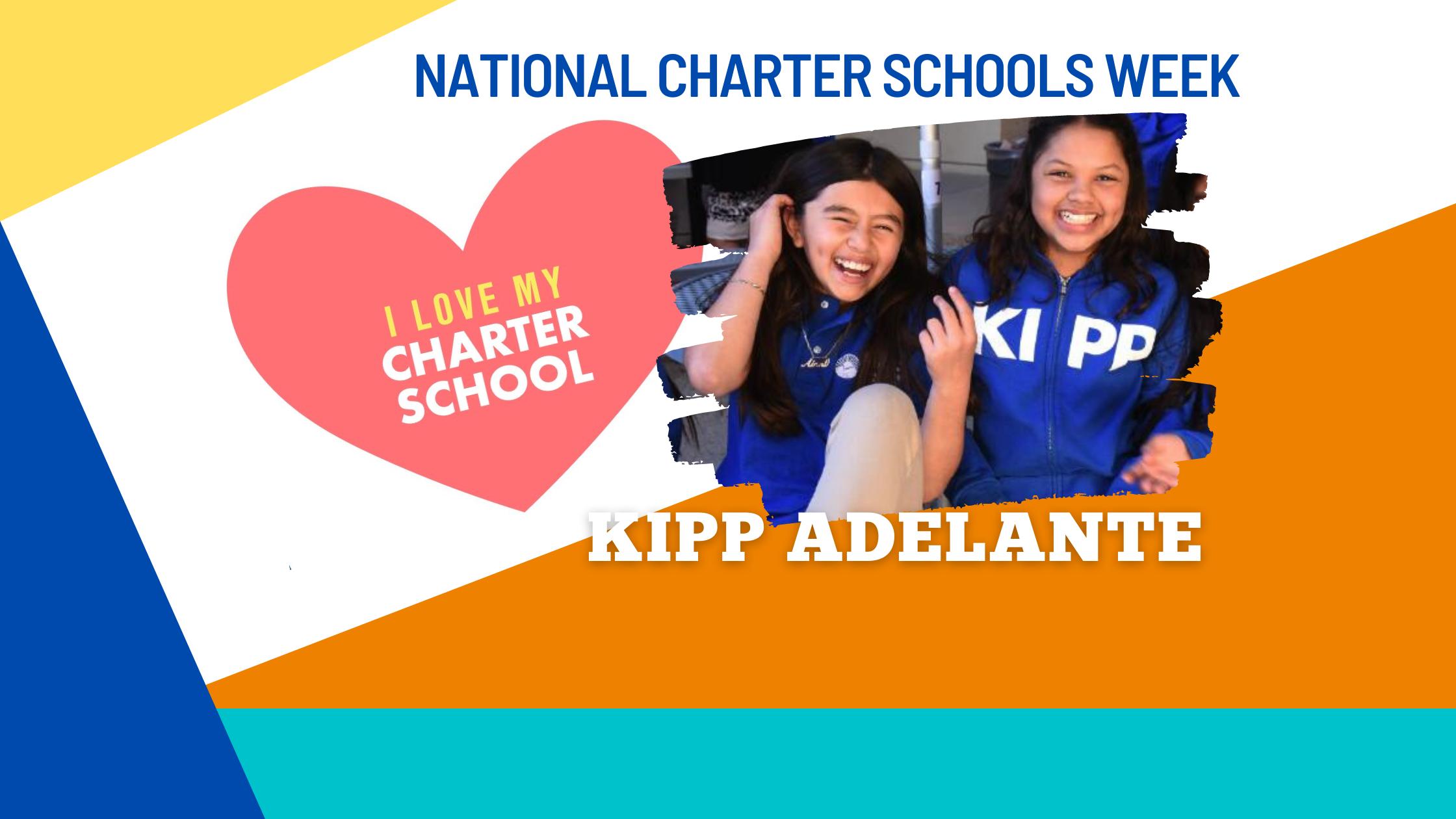 Giving Some #CharterSchooLove to KIPP Adelante